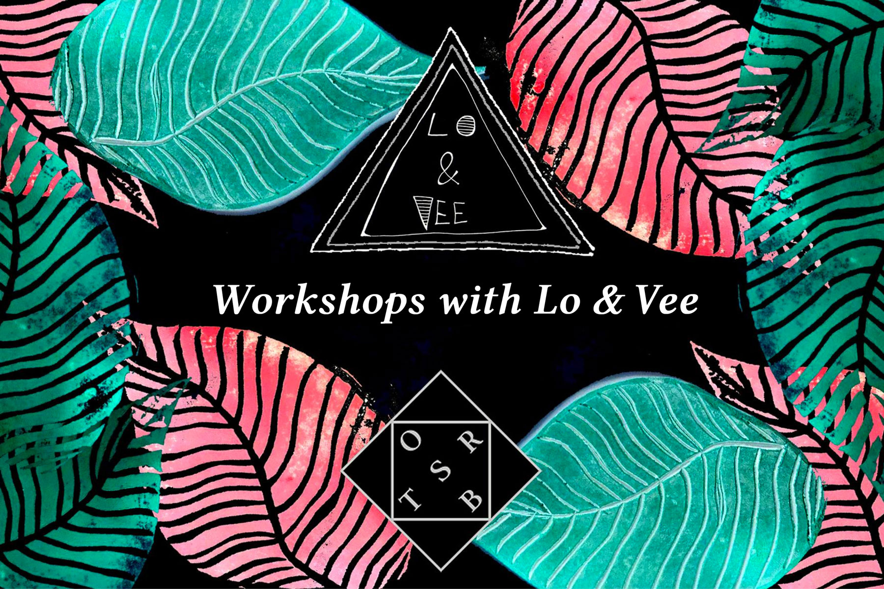 Creative workshops with Lo & Vee