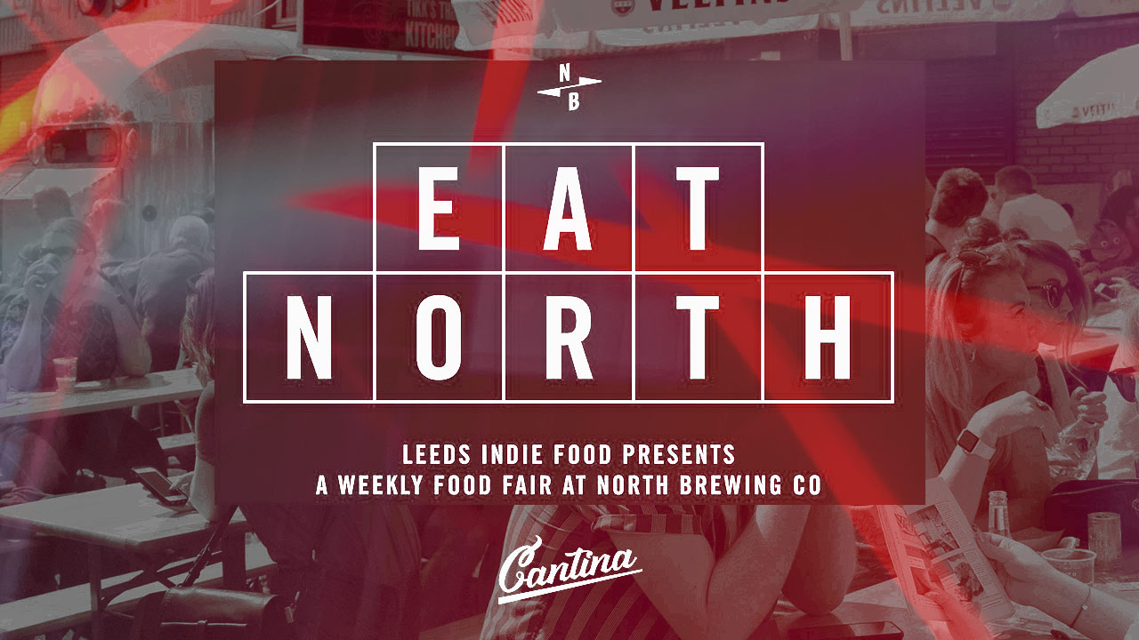 Cantina joins Eat North at Leeds Indie Food 2019