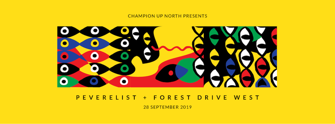 CUN Presents Peverelist & Forest Drive West